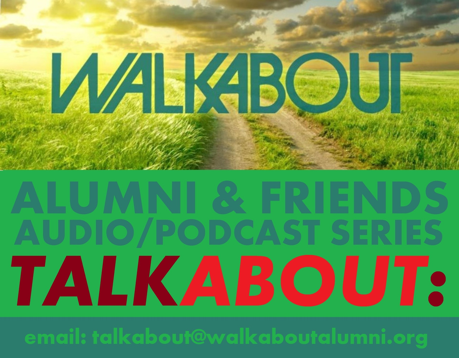 TALKABOUT - Audio-Podcast Series - Walkabout Alumni Association - WAA
